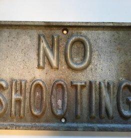 No Shooting Iron Sign