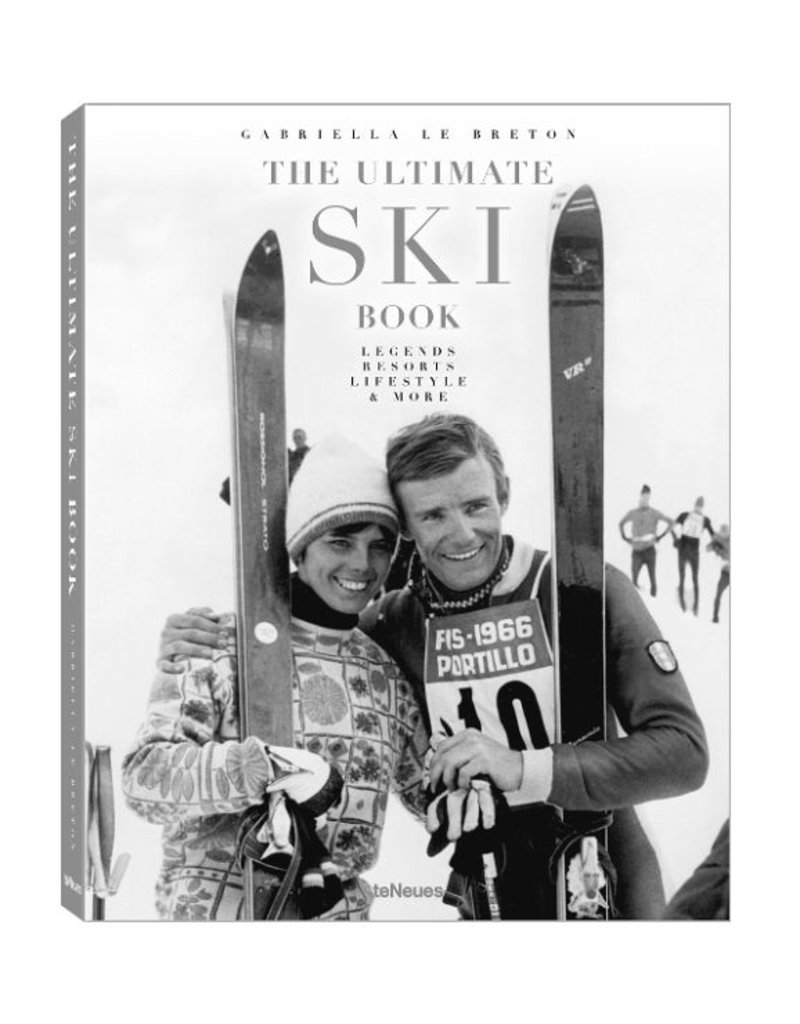 The Ultimate Ski Book: Legends, Resorts, Lifestyle, & More