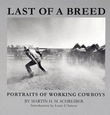 Last of a Breed: Portraits of Working Cowboys