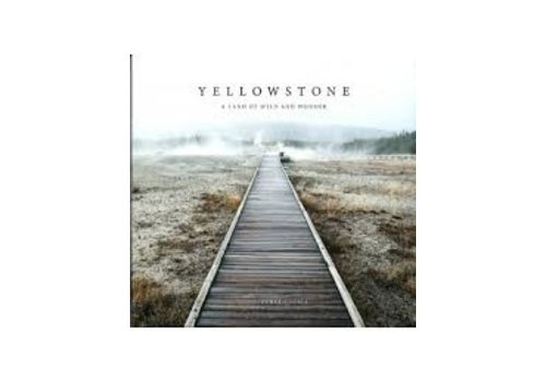 Yellowstone: A Land of Wild & Wonder