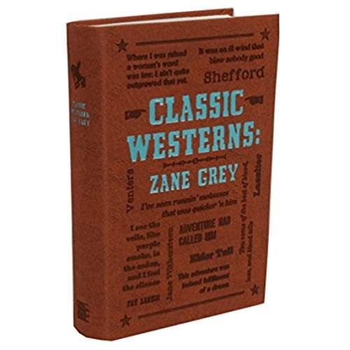 Classic Westerns: Zane Grey (Word Cloud Classics)