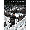 The Wilder Muir: The Curious Nature of John Muir