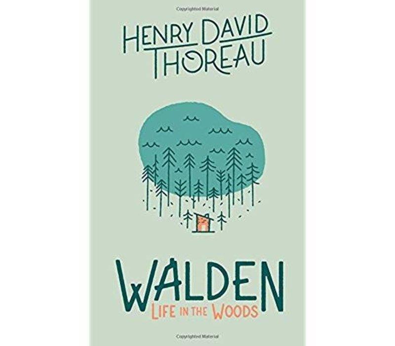 Walden: Life in the Woods
