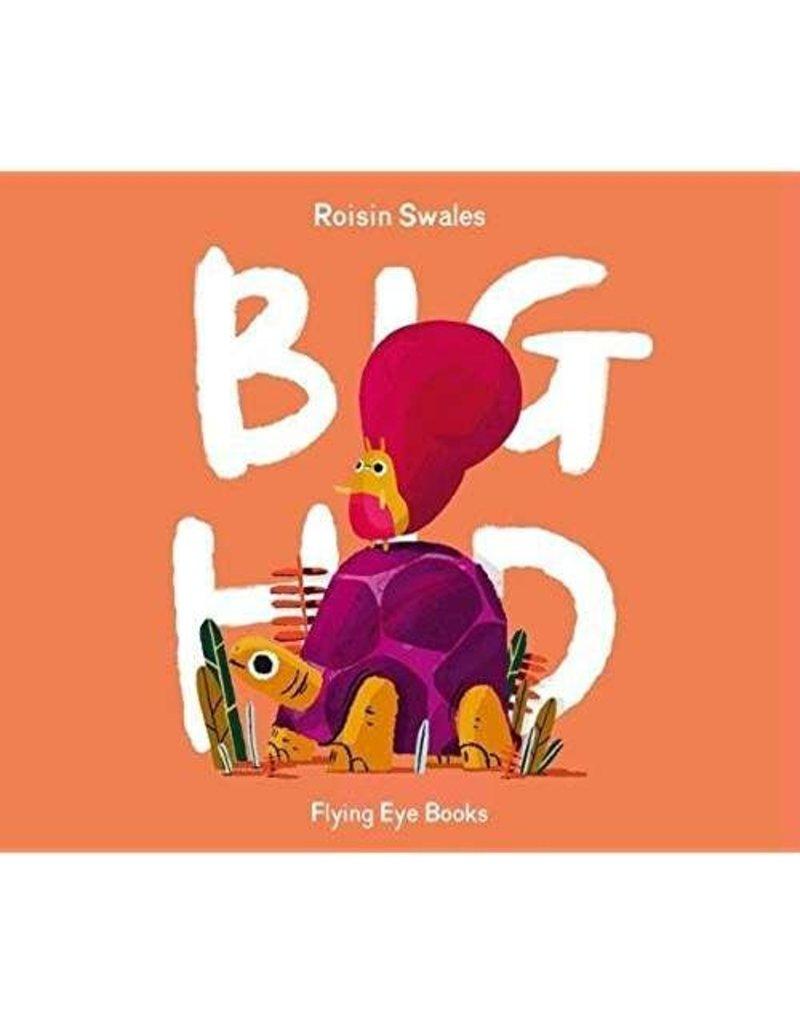Big Hid, Roisin Swales