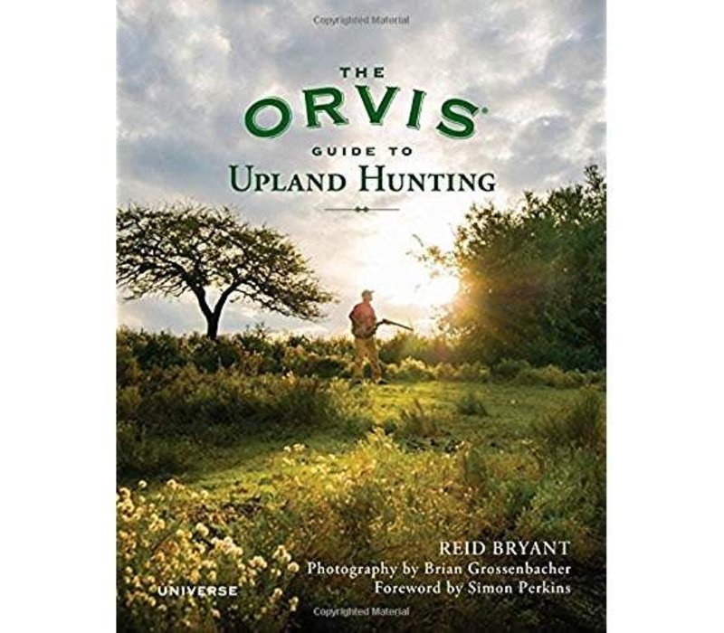 The Orvis Guide to Upland Hunting