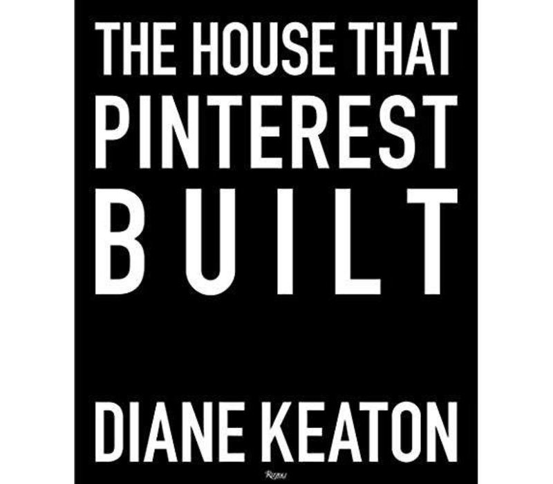 The House that Pinterest Built