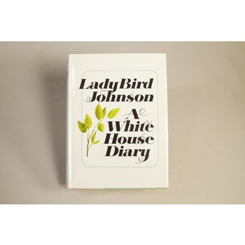 Lady Bird AUTOGRAPHED COPY. First edition hardcover autobiography of Lady Bird Johnson's time as First Lady.