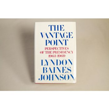 All the way with LBJ HARDCOVER. First Edition. The Vantage Point is an autobiography of President Johnson's life during the presidency written in his own words.