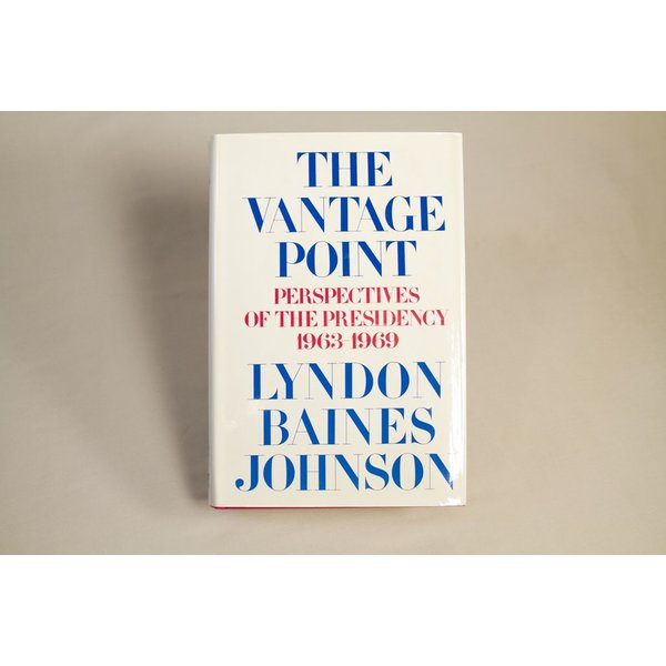 All the way with LBJ ORIGINAL THE VANTAGE POINT HARDCOVER