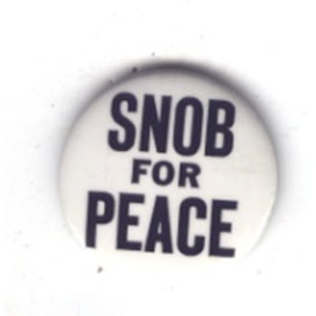 SNOB FOR PEACE - 70's Anti Vietnam War original
