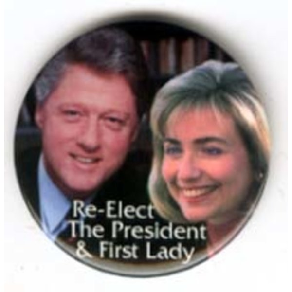 RE-ELECT BILL HILLARY CLINTON
