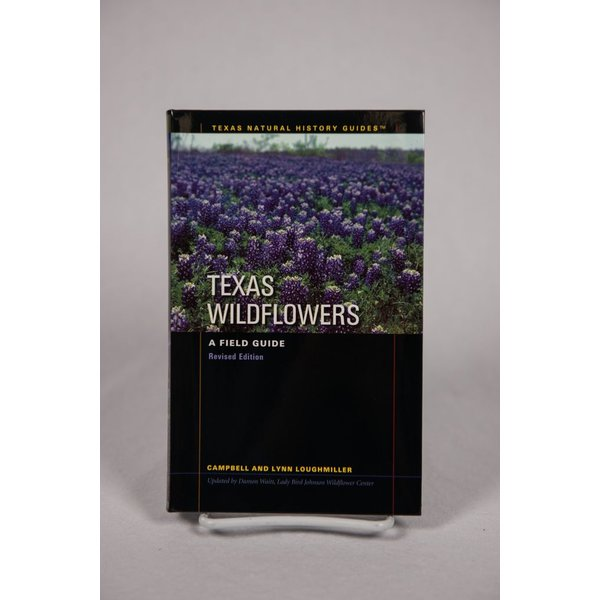 Lady Bird TEXAS WILDFLOWERS FIELD GUIDE