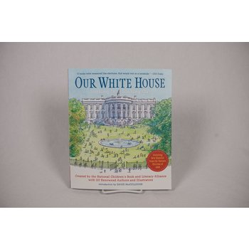 Just for Kids OUR WHITE HOUSE:  LOOKING IN, LOOKING OUT PAPERBACK