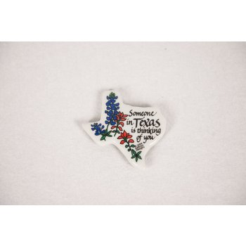 Texas Traditions SOMEONE IN TEXAS MAGNET