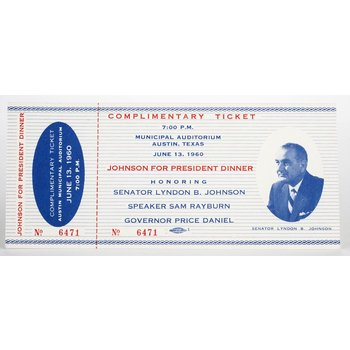 All the way with LBJ ORIGINAL SENATOR JOHNSON 1960 DINNER TICKET