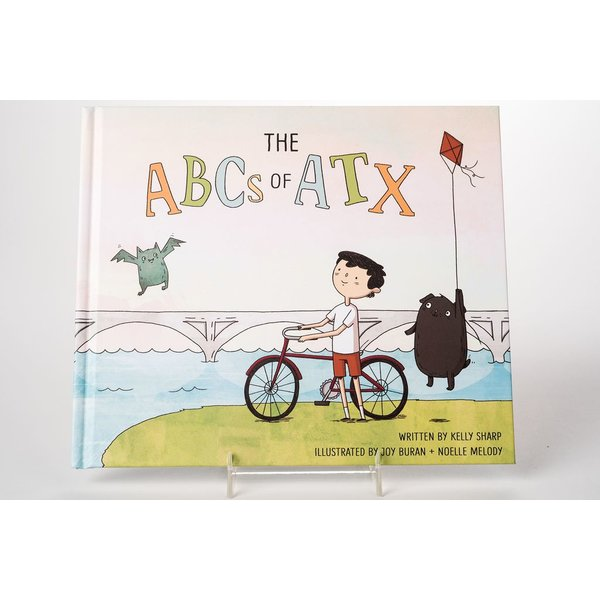 Just for Kids THE ABCs OF ATX  by Kelly Sharp