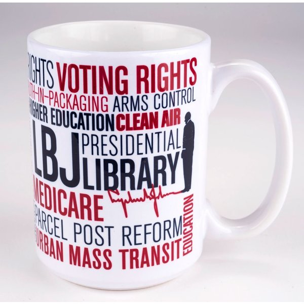 All the way with LBJ LBJ GREAT SOCIETY MUG
