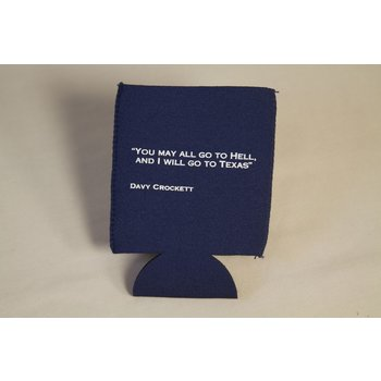 "Texas Traditions Navy neoprene drink koozie with Davy Crockett quote ""You may all go to Hell and I will goto Texas."""