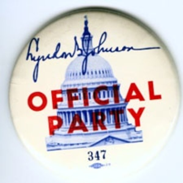 All the way with LBJ LBJ UNIQUE INAUGURAL OFFICIAL PARTY BUTTON