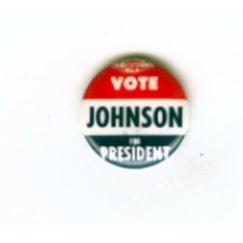 All the way with LBJ VOTE JOHNSON FOR PRES BUTTON