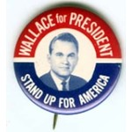 WALLACE FOR PRESIDENT STAND UP