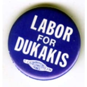 LABOR FOR DUKAKIS