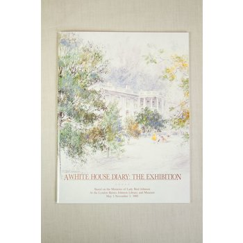 WHITE HOUSE DIARY EXHIBITION CATALOG
