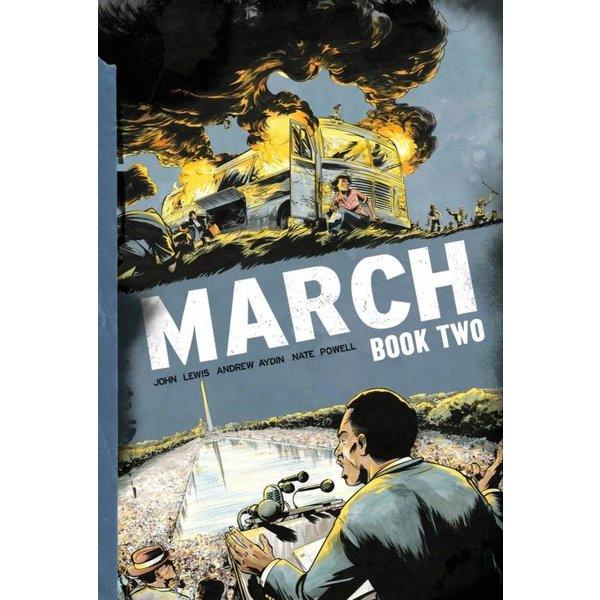 Civil Rights MARCH: BOOK TWO by JOHN LEWIS