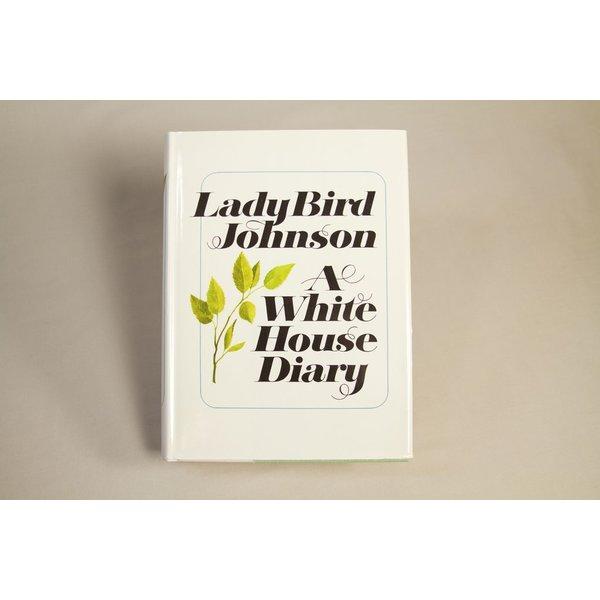Lady Bird A WHITE HOUSE DIARY by Lady Bird Johnson -ORIGINAL HARDCOVER