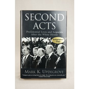 SECOND ACTS HARDCOVER UPDEGROVE - AUTOGRAPHED