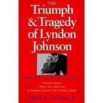 All the way with LBJ THE TRIUMPH & TRAGEDY OF LYNDON JOHNSON  by JOSEPH CALIFANO