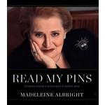 READ MY PINS by Madeleine Albright HC