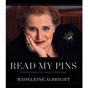 READ MY PINS by Madeleine Albright HC