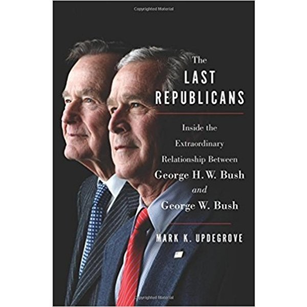 THE LAST REPUBLICANS by Mark Updegrove HC