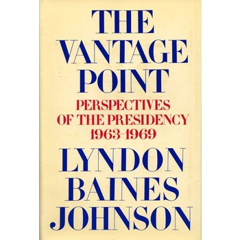 All the way with LBJ AUTOGRAPHED COPY OF THE VANTAGE POINT