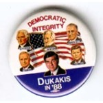 DUKAKIS DEMOCRATIC  INTEGRITY