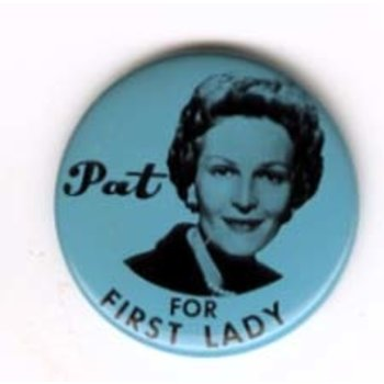 PAT NIXON for FIRST LADY