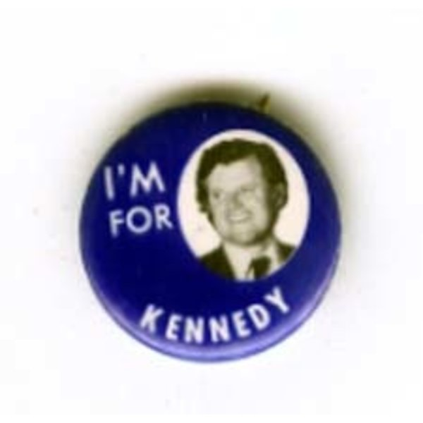I'M FOR KENNEDY (TED)