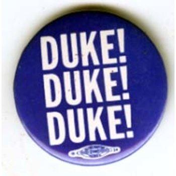 DUKE! DUKE! DUKE!