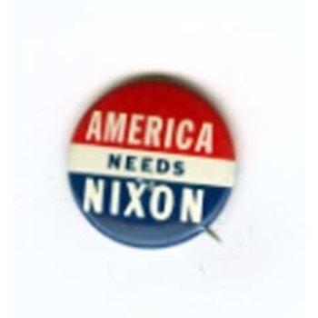 AMERICA NEEDS NIXON
