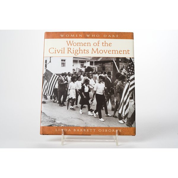 Civil Rights WOMEN OF THE CIVIL RIGHTS MOVEMENT