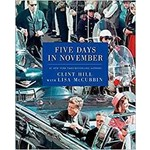 FIVE DAYS IN NOVEMBER by Clint Hill, Lisa McCubbin PB