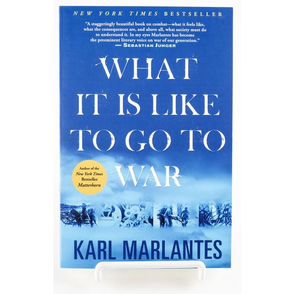 WHAT IT IS LIKE TO GO TO WAR -PAPERBACK - MARLANTES