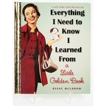 EVERYTHING I KNOW FROM A GOLDEN BOOK