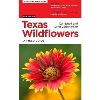 Lady Bird TEXAS WILDFLOWERS A FIELD GUIDE