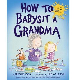 Random House How to Babysit a Grandma