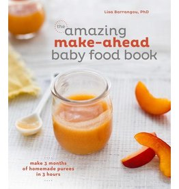 Random House The Amazing Make-Ahead Baby Food Book