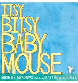 Simon & Schuster Itsy Bitsy Baby Mouse