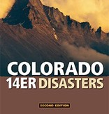 Mountaineers Publishing Colorado 14er Disasters Book