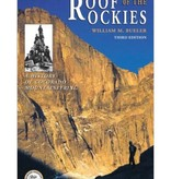 Mountaineers Publishing Roof Of The Rockies : A History of Colorado Mountaineering